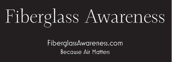 A black banner that reads Fiberglass Awareness, FiberglassAwareness.com, Because Air Matters