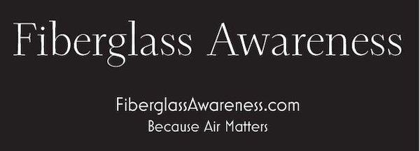 Indoor Air Quality (IAQ), Fiberglass Awareness